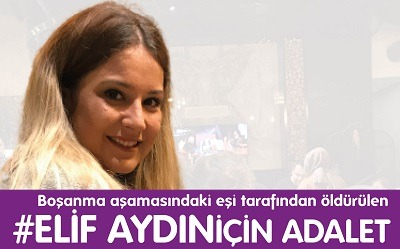 Elif Aydın için Adalet!
